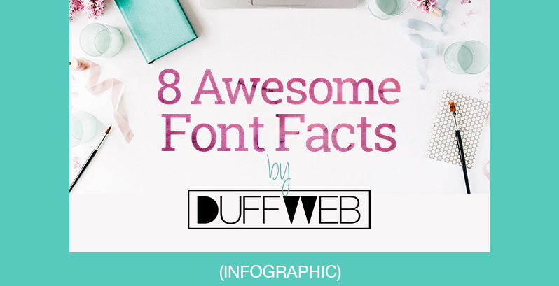 8 Awesome Font facts